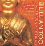 Mantra's & moedra's, Lilian Too