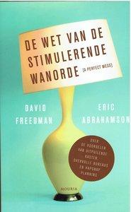 De wet van de stimulerende wanorde, David Freedman en Eric Abrahamson